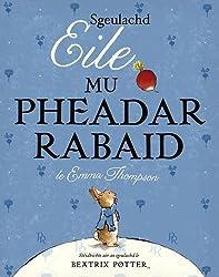 Sgeulachd Eile Mu Pheadar Rabaid (Scots Gaelic Edition)