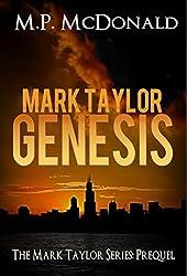 Mark Taylor: Genesis: Mark Taylor Series Prequel (The Mark Taylor Series)