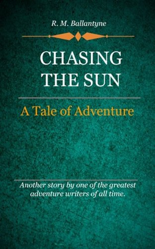book cover of Chasing the Sun