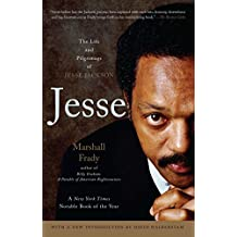 Jesse: The Life and Pilgrimage of Jesse Jackson
