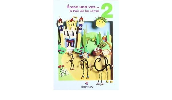 rase una vez El Pa¡s de las Letras 2: 9788426328830: Amazon ...