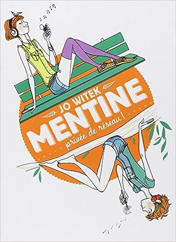 Mentine (1) : Privée de réseau !