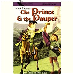 The Prince and the Pauper (Dramatized)