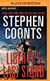 img - for Liberty's Last Stand (Tommy Carmellini Series) book / textbook / text book