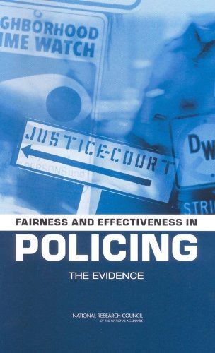Fairness and Effectiveness in Policing: The Evidence (Law and Justice)