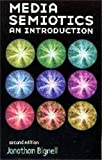 img - for Media Semiotics: An Introduction, Second Edition book / textbook / text book