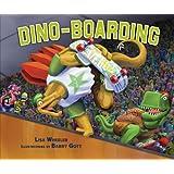 Dino-Boarding (Carolrhoda Picture Books) (Junior Library Guild Selection)