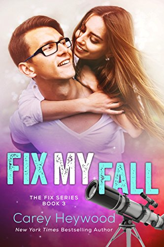 Fix My Fall (The Fix Series Book 3)