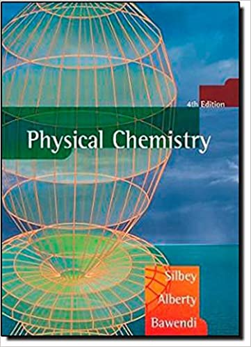 Physical chemistry robert j silbey robert a alberty moungi g physical chemistry 4th edition fandeluxe Image collections