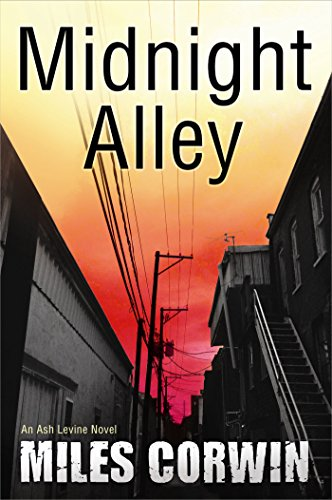 Midnight Alley (An Ash Levine Thriller Book 2)