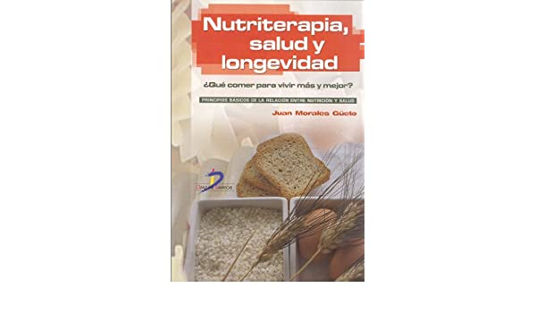 Amazon.com: Nutriterapia, salud y longevidad (Spanish Edition) eBook ...