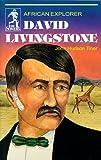 img - for David Livingstone: African Explorer (Sower Series) (Sower Series) book / textbook / text book
