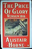 The Price of Glory, Alistair Horne, 0140022155