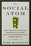 The Social Atom, Mark Buchanan, 1596910135