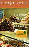Human Foods and Cookery: GENERAL COMPOSITION OF FOODS
