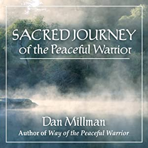Sacred Journey of the Peaceful Warrior Audiobook