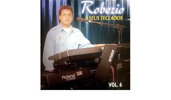 Robério e Seus Teclados, Vol. 6 by Robério e Seus Teclados on Amazon Music - Amazon.com
