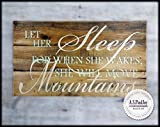 LET HER SLEEP FOR WHEN WAKES SHE WILL MOVE MOUNTAINS. Hand Painted Pallet Wood Sign Childs Nursery Little Girls Room Baby Shower Gift