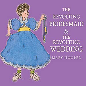 The Revolting Bridesmaid & The Revolting Wedding Audiobook