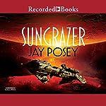Sungrazer | Jay Posey