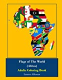 Flags Of The World (Africa) Adults Coloring Book
