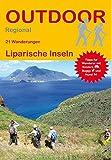 Liparische Inseln: 21 Wanderungen Liparische Inseln (Outdoor Regional)