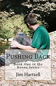 Pushing Back (Boone) (Volume 1)