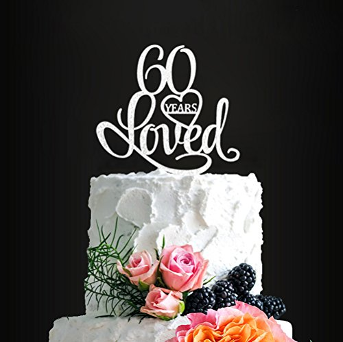 Price comparison product image Acrylic Custom 60 Years Loved Birthday Cake Topper,  60th Birthday Party Decorations,  60th Wedding Anniversary Year Cake Topper (silver2)