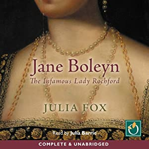 Jane Boleyn: The Infamous Lady Rochford Hörbuch