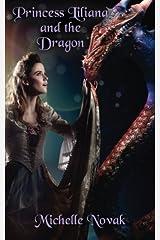 Princess Liliana and the Dragon Paperback