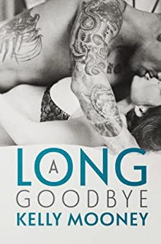 A Long Goodbye (Southern Comfort Book 1) by [Mooney, Kelly]