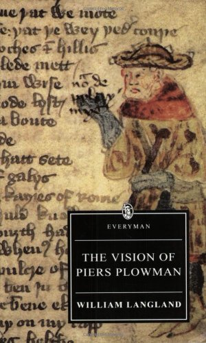 "The Vision Of Piers Plowman: ""B"" Text"