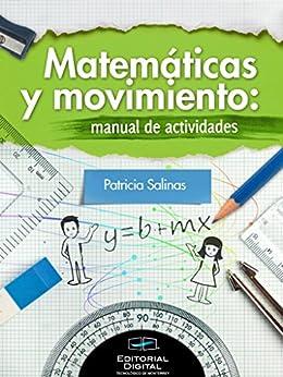 Matemáticas y movimiento:manual de actividades de [Salinas, Patricia]