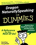 img - for Dragon NaturallySpeaking For Dummies by Kay, David C., Muder, Doug published by John Wiley & Sons (1999) book / textbook / text book