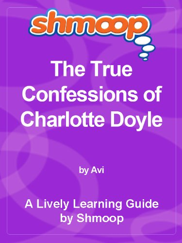 Shmoop Literature Guide: The True Confessions of Charlotte Doyle