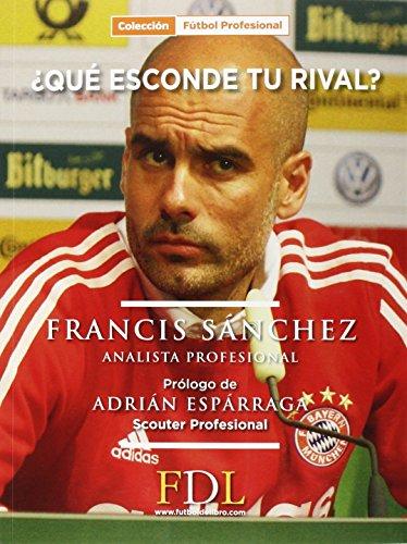 Descargar Libro ¿qué Esconde Tu Rival? Francisco Manuel Sánchez Sánchez