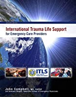 International Trauma Life Support for Emergency Care Providers, 7th Edition Front Cover