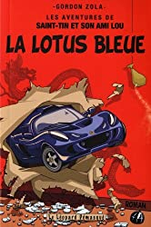 Les aventures de Saint-Tin et son ami Lou, Tome 4 : La Lotus bleue