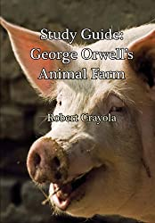 Study Guide: George Orwell's Animal Farm