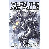 When the Axe Falls (The Omega War)