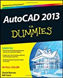 AutoCAD 2013 for Dummies, Bill Fane and David Byrnes, 1118281128