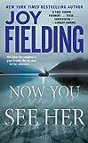 """""""Now You See Her"""" av Joy Fielding"""