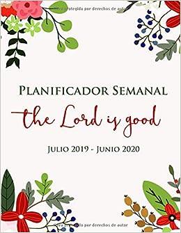 Calendario Junio Julio 2020.Planificador Semanal Dios Es Bueno Julio 2019 Junio 2020