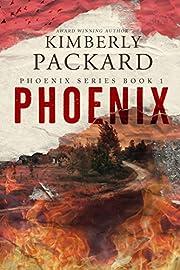 Phoenix (The Phoenix Series Book 1)