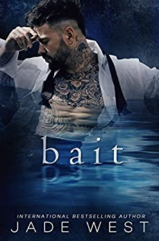 Bait by Jade West