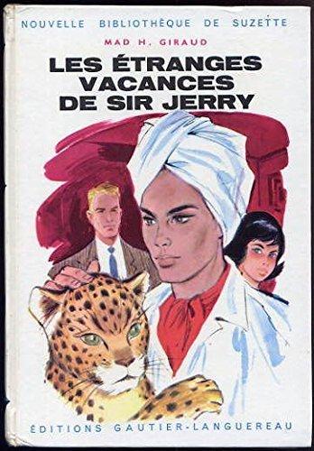Les étranges vacances de sir jerry, illustrations de g. pichard