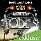 Die Stadt des Todes (Doctor Who)   Douglas Adams