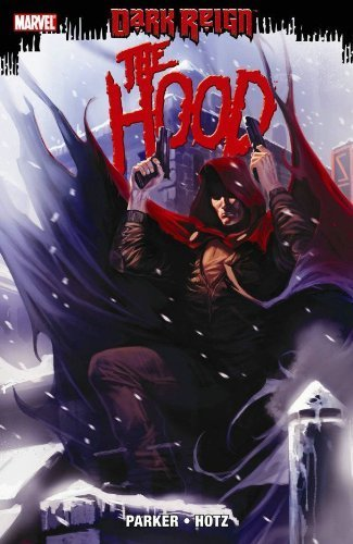 Dark Reign: The Hood by Jeff Parker (2010-01-06)