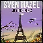 Likvidér Paris (Sven Hazels krigsromaner 7) | Sven Hazel