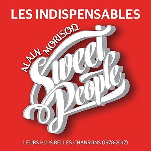 Sweet Music Cd - Les Indispensables: Leurs Plus Belles Chansons (De 1978 A 2017)
